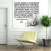 Vinyl Wall Decal Sticker Art - I'll Always Be With You - Winne the Pooh quote -  Large