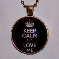 Keep Calm And Love Me Necklace. 18 Inch Ball Chain.