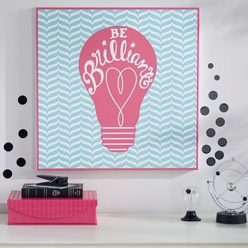 Be Brilliant Wall Art