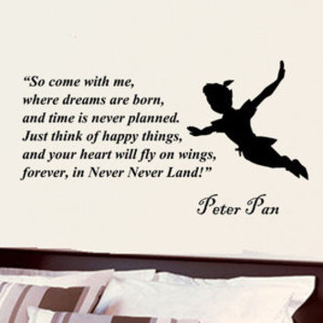 Peter Pan Come with me childrens vinyl decal wall word art sticker decor 28i