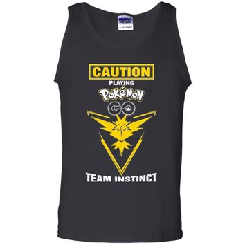 Caution Playing Pokemon Go Team INSTINCT Tshirt-01 G220 Gildan 100% Cotton Tank Top