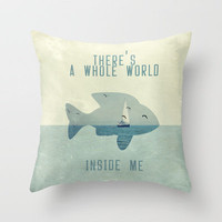 There is a whole world inside me Throw Pillow by Belle13 | Society6