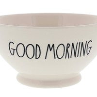 Rae Dunn Soup Cereal Bowl GOOD MORNING