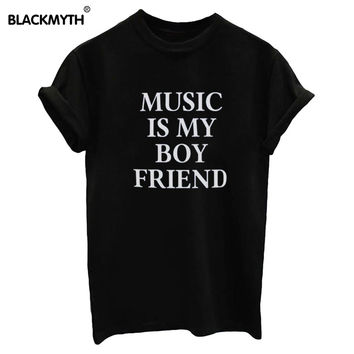 New Summer Women T shirt MUSIC IS MY BOY FRIEND Letters Print White Black Top Tees