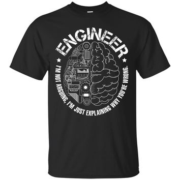 Funny I'm an Engineer - Engineering Shirt for Men or Woman