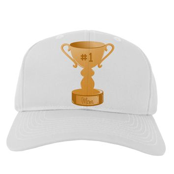 Number One Mom Trophy Adult Baseball Cap Hat by TooLoud