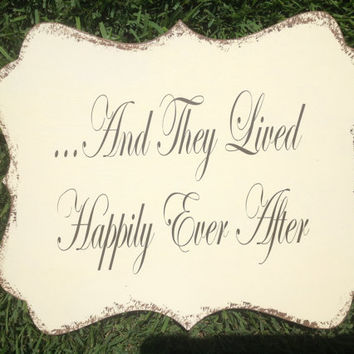 and they lived Happily Ever After -  Wedding sign, Ring Bearer sign, Flower girl sign, Disney Wedding Sign
