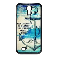 Great Anchor Quotes Cases Accessories for Samsung Galaxy S4 I9500