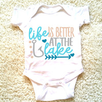 Life is better at the lake quote baby Onesuit for newborn, 6 months, 12 months, and 18 months Funny graphic Onesuit