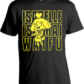 Animal Crossing Parody Tee - Isabelle is Mai Waifu