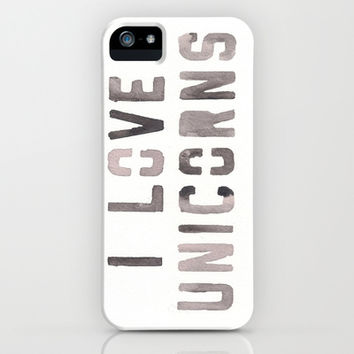 I love Unicorns iPhone & iPod Case by valourine | Society6
