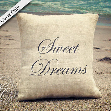 Sweet Dreams Burlap Pillow Cover - Perfect Wedding Gift, Shower Gift, New Baby Gift