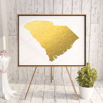 South Carolina Gold Foil Art Printable Art Poster State Poster Wall Art large Golf Foil South Carolina Poster State Gold Foil Map GOLD FOIL