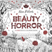 The Beauty of Horror: A GOREgeous Coloring Book Paperback – October 4, 2016
