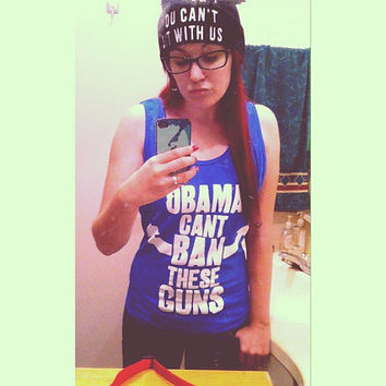 Obama Can't Ban These Guns Funny Gun Tank Top Sizes S - 2XL Royal BLUE Suns Out Guns Out