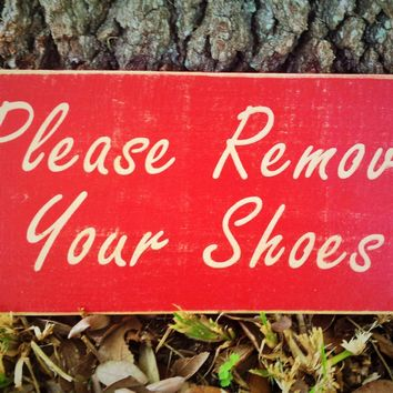 12x8 Please Remove Your Shoes Wood Sign