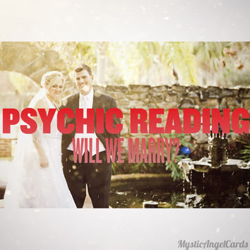 Psychic Reading- Will We Marry? Will he Purpose? Is Marriage in our Future? Accurate and in-depth reading, video or email