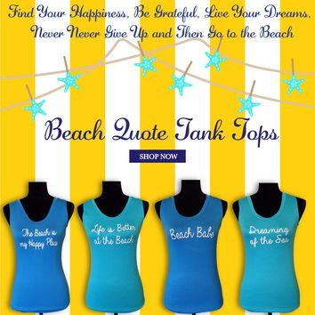 Beach Quote Tank Top-Design Your Own
