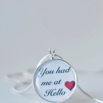 You had me at Hello necklace-couples jewelry,Movies Quote,anniversary,wedding,love jewelry,love pendant,girlfriend