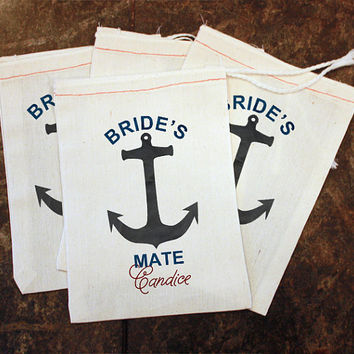 Bachelorette Party Favor Bags -  Women's Wedding Gift / Bridesmaid Present / Muslin Bag 5x7 / Bride's Mate Anchor Theme / Nautical Wedding