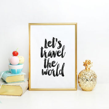 Travel Poster,Explore Poster,Inspirational Quote,Motivational Art,Let's Travel The World,Watercolor Design,Wall Art,Home Decor,Wall Decor