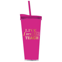 Live Love Laugh Teach Double Wall Tumbler w Hot/Cold Lid