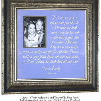 Best Friends Maid Of Honor Sisters, Personalized Picture Frame, Best Friends Wedding Gift, We Are Not Perfect, 16 X 16