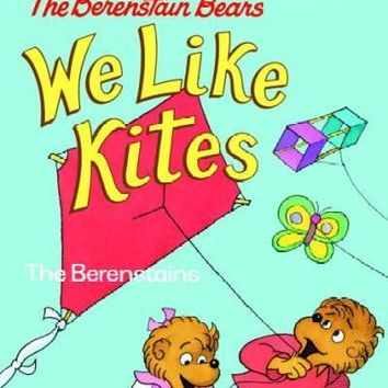 The Berenstain Bears We Like Kites (Step Into Reading. Step 1)