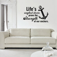 Lifes Roughest Storms Anchor Quote Nautical Ocean Beach Decal Sticker Wall Vinyl Art Decor