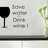 Wall Stickers Vinyl Decal For Kitchen Save Water Drink Wine Unique Gift ig1545