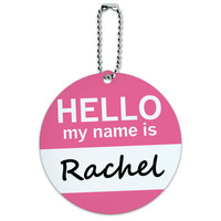 Rachel Hello My Name Is Round ID Card Luggage Tag
