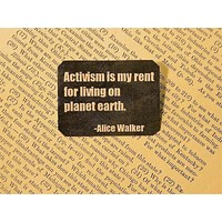 Activism Is My Rent For Living On Planet Earth  Lapel Pin