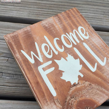 Rustic Fall Sign, Welcome Fall, Fall Decor, Fall Decorations, Rustic Fall Decor