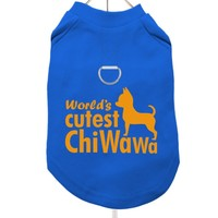 """Worlds Cutest ChiWaWa"" Harness-Lined Dog T-Shirt 