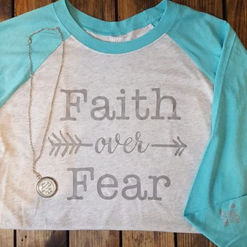 Faith Over Fear in Tahiti Blue