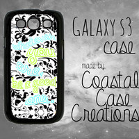 Turquoise Green Floral Quote Samsung Galaxy S3 Hard Plastic or Rubber Cell Phone Case Cover Original Design