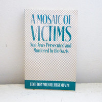 A mosaic of victims, paper back book, history book, world war 2 era, european history, 20th century history, college gift, teacher's gift