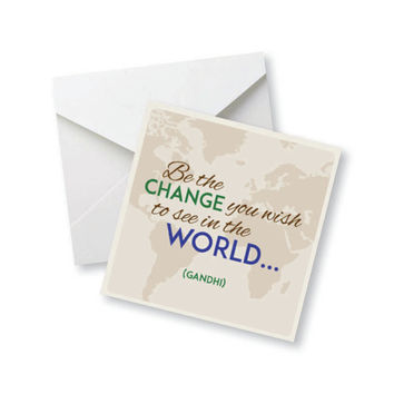 Be THE Change You Wish To See in the World... - Gandhi Colored Magnet