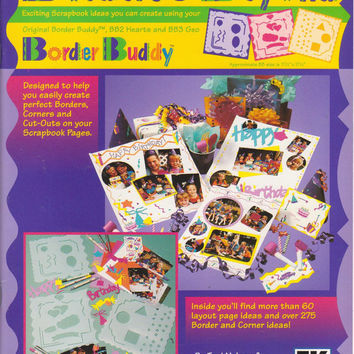 Borders & Beyond booklet for use with Original Border Buddy, BB2 Hearts, and BB3 Geo creating scrapbook pages, cards, signs, invitations