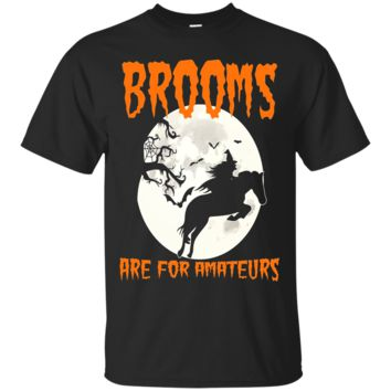 Brooms are for amateurs horse Halloween Tshirt