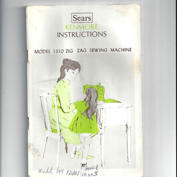 1970s Sears Kenmore Instruction Book for Model 1310 Zig Zag Sewing Machine from Sears, Roebuck & Co, Sewing Machine Instructions, Vintage