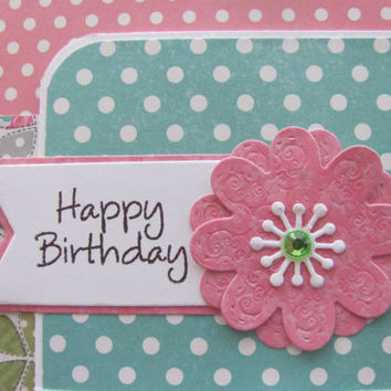 Happy Birthday Card, Flower Card, Polka Dots, Birthdays, Pink and Teal