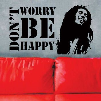 D213 Vinyl Wall Decals Sticker * Don't Worry Be Happy * BOB MARLEY Music Quote Saying Removable Mural Office Home Decoration