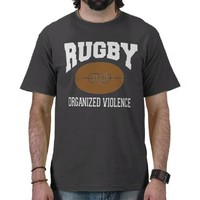 Rugby Organized Violence Tee Shirts from