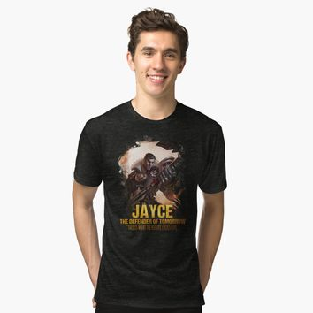 """League of Legends JAYCE - The Defender of Tomorrow"" Tri-blend T-Shirt by Naumovski 