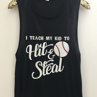 I Teach My Kid to Hit and Steal - Baseball - Muscle Tank - Ruffles with Love - Womens Fitness Clothing - Workout Tank
