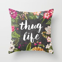 Thug Life Throw Pillow by Text Guy | Society6