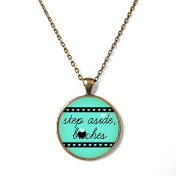 MATURE step aside, b*tches Pastel Goth Necklace - Pop Culture Anti Valentine's Day Jewelry - Funny Pastel Goth Pendant