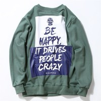 "Print ""Be Happy,It Drives People Crazy"" Unisex Sweatshirt [9506643719]"