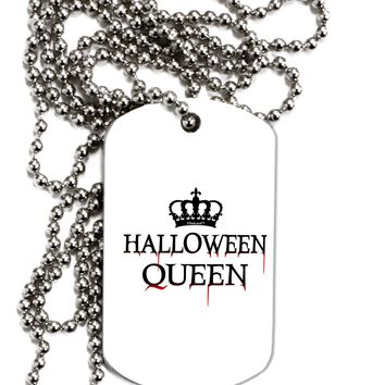 Halloween Queen Adult Dog Tag Chain Necklace by TooLoud
